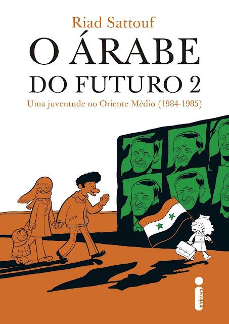O árabe do futuro 2 Uma juventude no Oriente Médio (1984-1985) - Riad Sattouf