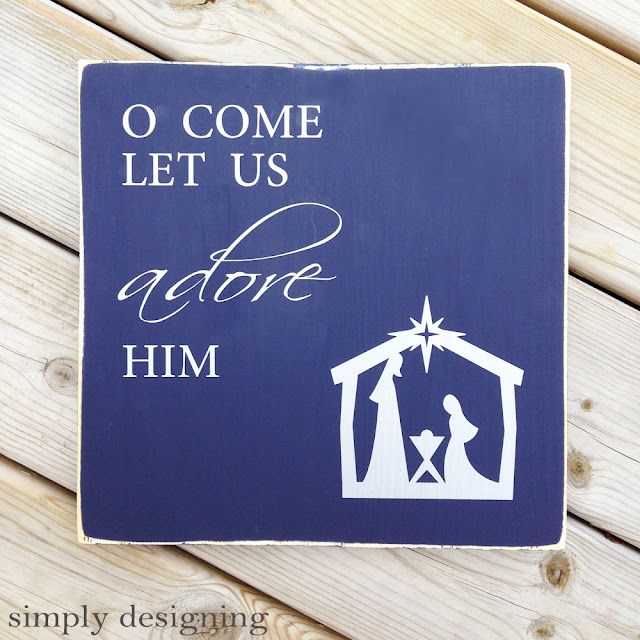 O Come Let Us Adore Him | Christmas board using wood, paint and silver vinyl | #christmas #christmasdecor #vinyl #silhouette