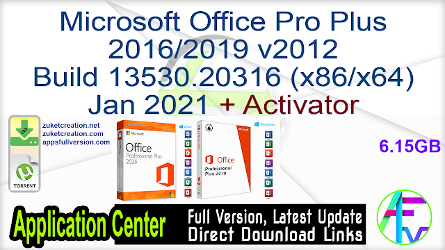 Microsoft Office Pro Plus 20162019 v2012 Build 13530.20316 (x86x64) Jan 2021 + Activator