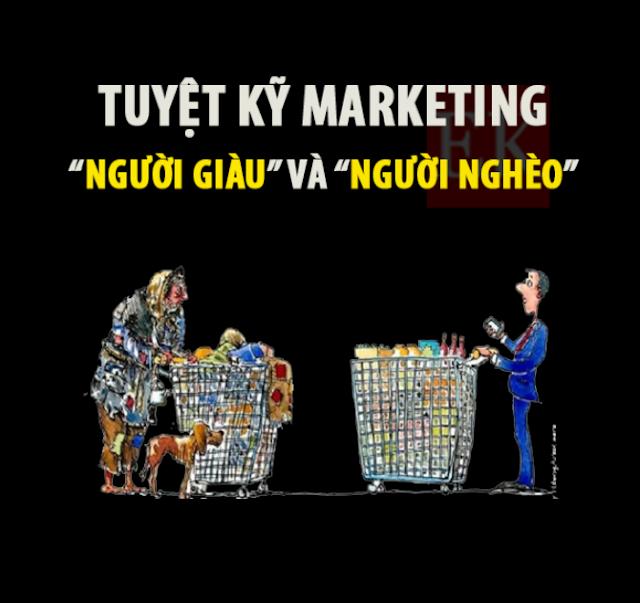 """Tuyệt chiêu marketing cho (""""khách hàng cao cấp"""" và """"khách hàng bình dân"""")"""
