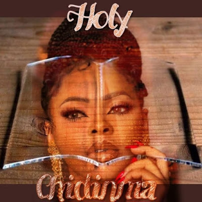 Chidinma - Holy Lyrics