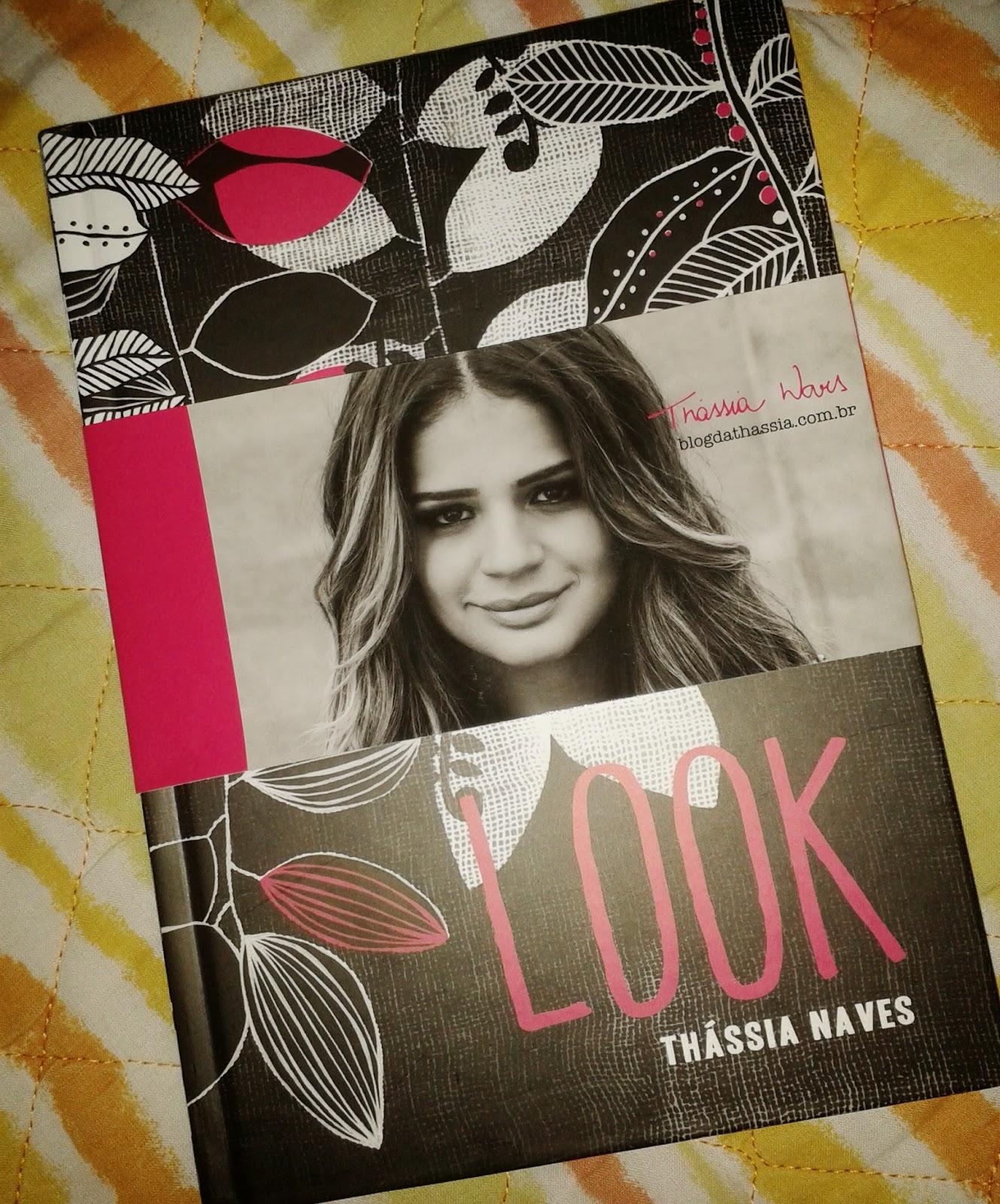DICA DE LEITURA: LOOK THÁSSIA NAVES