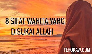 Sifat wanita yang disukai Allah