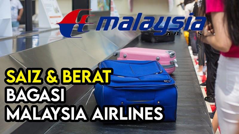 Regulasi Saiz dan Berat Bagasi Malaysia Airlines Dibenarkan
