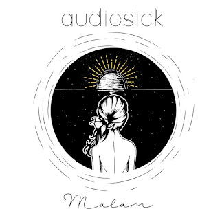 New Single 2018: Audiosick - Malam