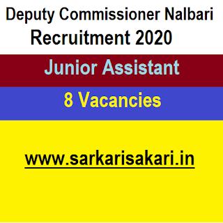 Deputy Commissioner Nalbari Recruitment 2020 - Junior Assistant (8 Posts)