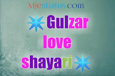 Gulzar love shayari