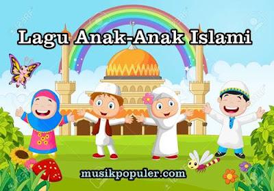 Lagu Anak-Anak Islami