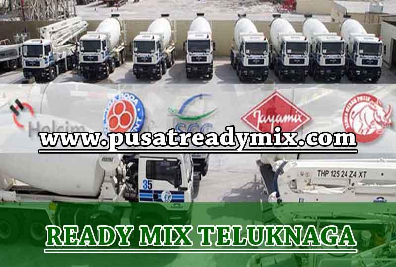 Harga Beton Ready mix Teluknaga