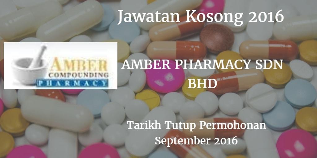 Jawatan Kosong AMBER PHARMACY SDN BHD September 2016
