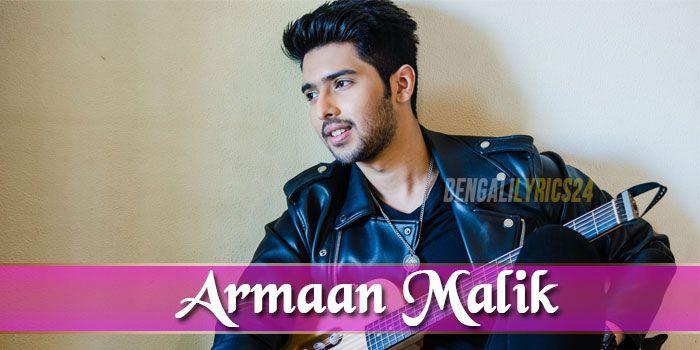 Armaan Malik, Bengali Songs, All Mp3 List