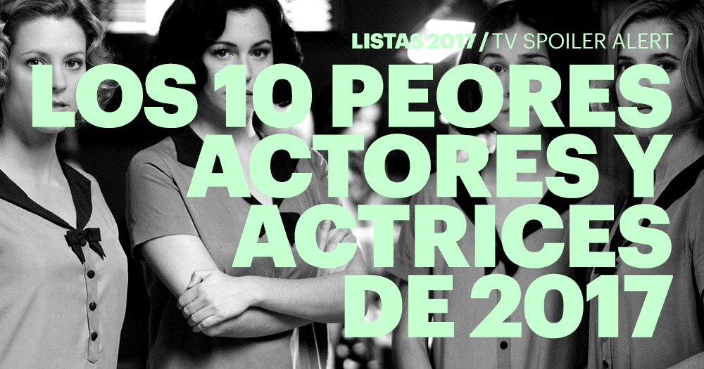 Los 10 peores actores y actrices de 2017