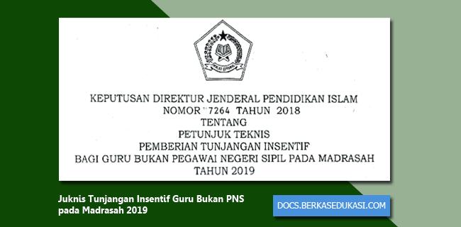 Juknis Tunjangan Insentif Guru Bukan PNS pada Madrasah 2019