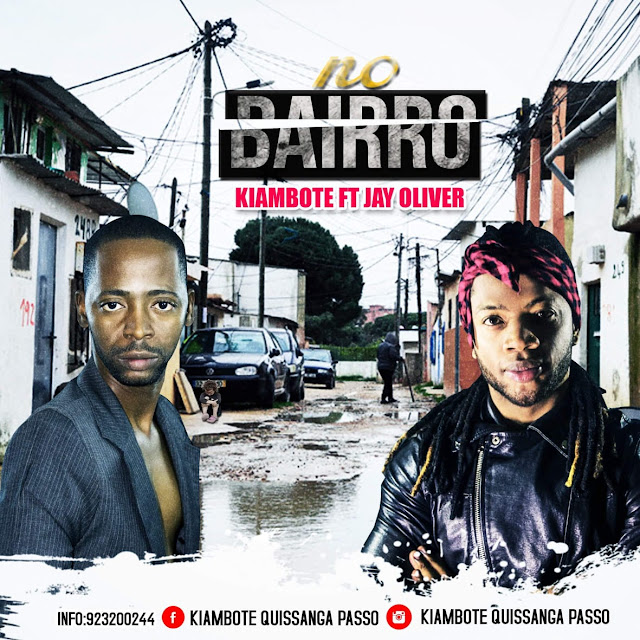 Download-Mp3:Kiambote-Jay-Oliver-No-Bairro