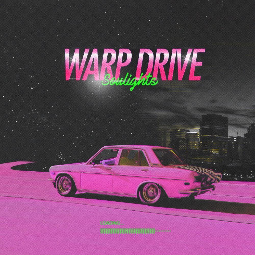 Soulights – Warp Drive – Single