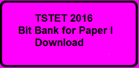 Telangana State First TET 2016|Telangana Teacher Eligibity Test| TS TET Bit Bank for Paper I and Paper II|Telangana Education DepartmentTelangana State First TET 2016|Telangana Teacher Eligibity Test| TS TET Bit Bank for Paper I and Paper II|Telangana Education Department