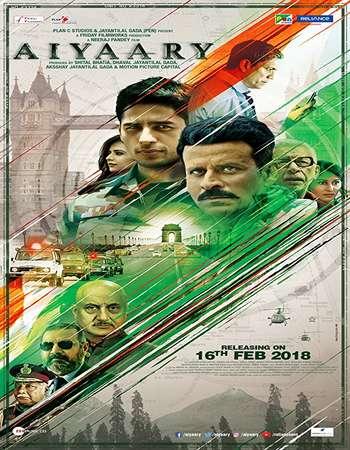 Aiyaary 2018 Full Hindi Movie Free Download
