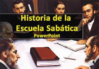 Historia de la Escuela Sabática