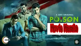 Poison Zee5 Story Review Cast and Release Date