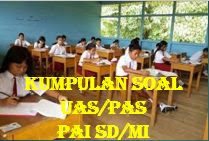 60 Soal PAS PAI Dan Budi Pekerti Kelas 4 Dan Kunci Jawaban Lengkap Kisi-Kisi Soal Update
