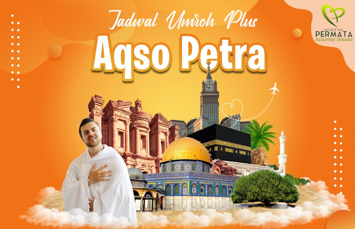 Biaya Paket Umroh Plus Aqsa Petra sahabi