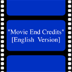 Movie End Credits Style [English Ver.]