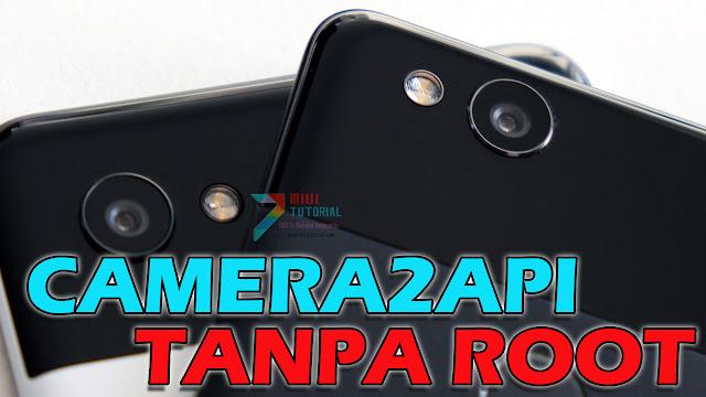 Bisa Aktifkan Camera2API Tanpa Root di Smartphone Xiaomi? Bisa Banged: Tested Redmi Note 5 PRO