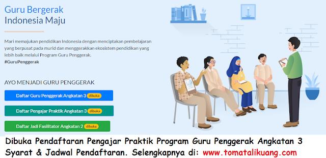 syarat jadwal pendaftaran pengajar praktik program guru penggerak pgp angkatan 3 kemendikbud tomatalikuang.com