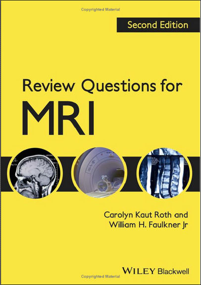 Review Questions for MRI - 2nd Edition (2013) [PDF]