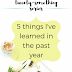 The Twenty-Something Series: 5 things I've learned in the last year