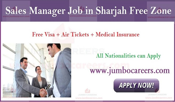 Sales Manager Job in Sharjah Free Zone