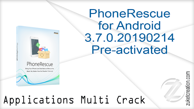 PhoneRescue for Android 3.7.0.20190214 Pre-activated