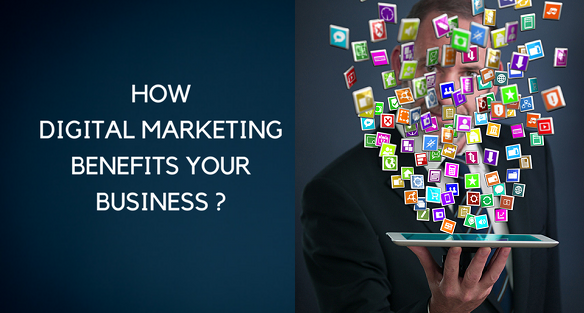 Benefits of Digital Marketing for Business