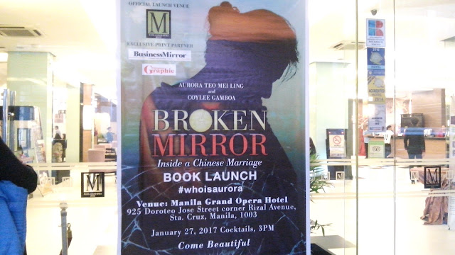 Last January 27, 2017 was the Book Launch for Broken Mirror Inside a Chinese Marriage held at the Manila Grand Opera Hotel in Doroteo Jose.
