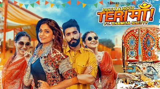 TERI MAA LYRICS – Shamita Shetty | Dolly Sidhu