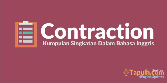 kumpulan contraction singkatan dalam bahasa inggris paja tapuih