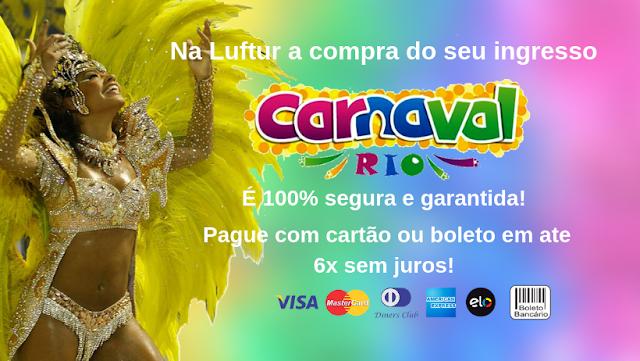 Rio carnaval 2020 - Garanta já o seu ingresso!