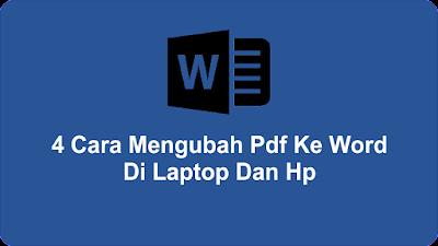4 Cara Mengubah Pdf Ke Word Di Laptop Dan Hp