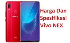 Harga Dan Spesifikasi Vivo Nex Terbaru