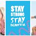#StayStrongStayBeautiful with Watsons