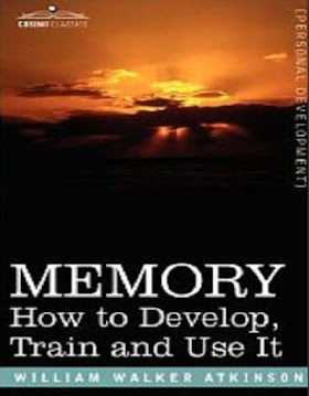Memory How to Develop, Train & Use It