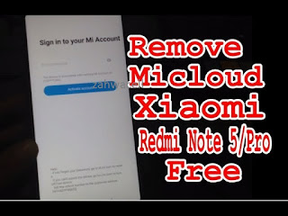 Remove Micloud Redmi Note 5 Whyred
