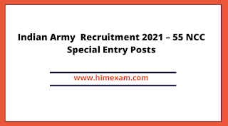 Indian Army  Recruitment 2021 – 55 NCC Special Entry Posts