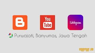 Blogger YouTuber Selebgram Purwojati Banyumas Jawa Tengah