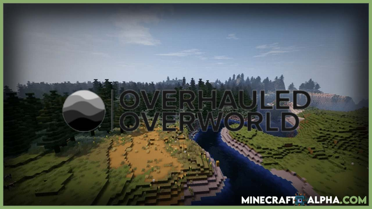 Minecraft William Wythers' Overhauled Overworld Mod