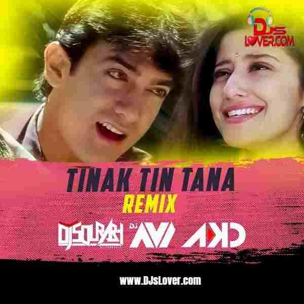 Tinak Tin Tana Remix DJ Sourabh Kewat x DJ Avi x DJ AKD mp3 download