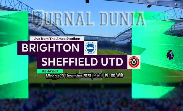 Prediksi Brighton vs Sheffield United, Minggu 20 Desember 2020 Pukul 19.00 WIB @Mola TV