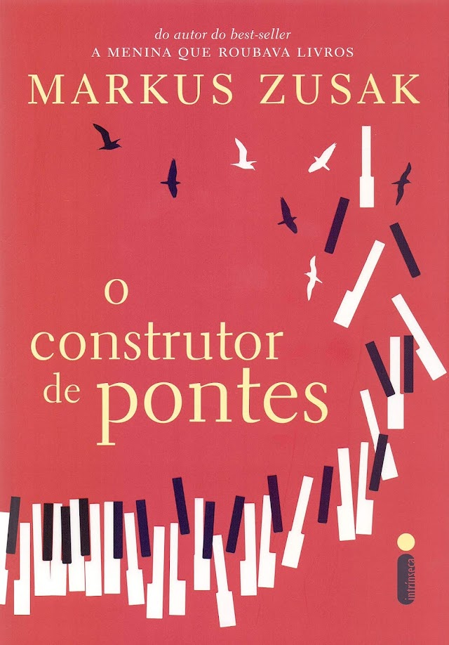 O Construtor de Pontes - Markus Zusak
