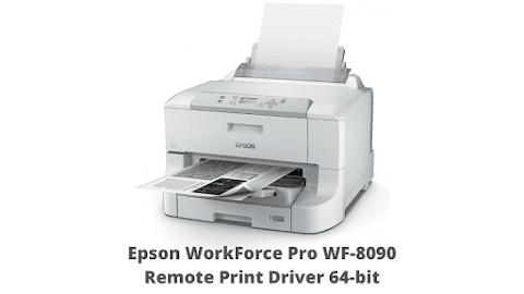 Epson WorkForce Pro WF-8090 Remote Print Driver 64-bit
