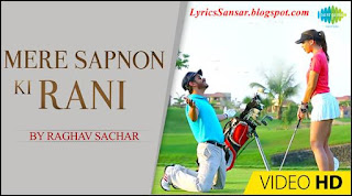 Mere Sapno Ki Rani: Raghav Sachar